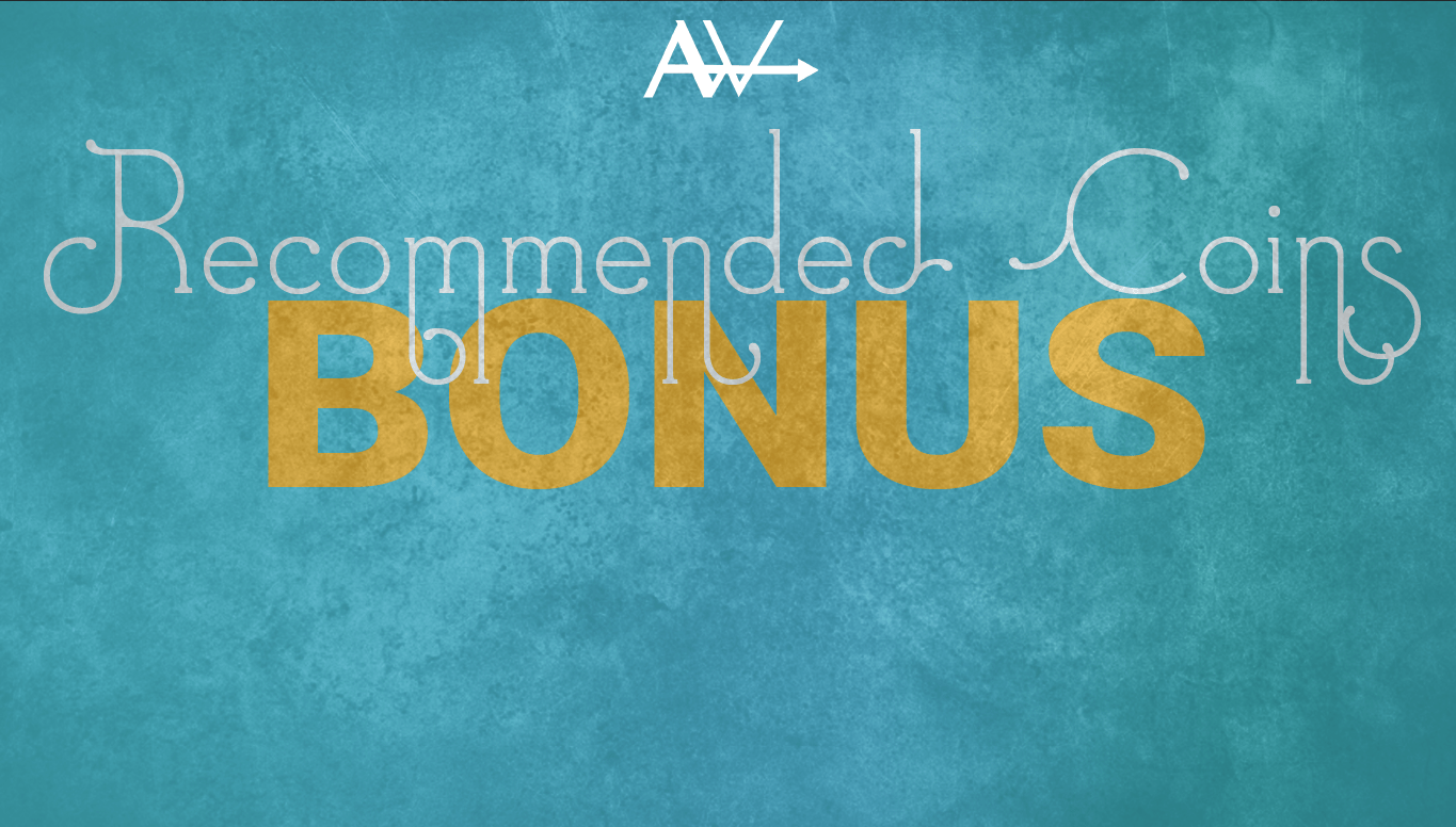 BONUS – Recommended Coins<br><span style='color:#00adee;font-size:.8em'>Bonus Files for All Membership Tiers</span>