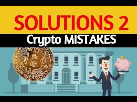 Top 5 Crypto Mistakes – Part 1 PUBLIC