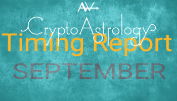 September CryptoAstrology Timing Report – PRO/VIPBitcoin Peaks and Lows Forecast for August 2020