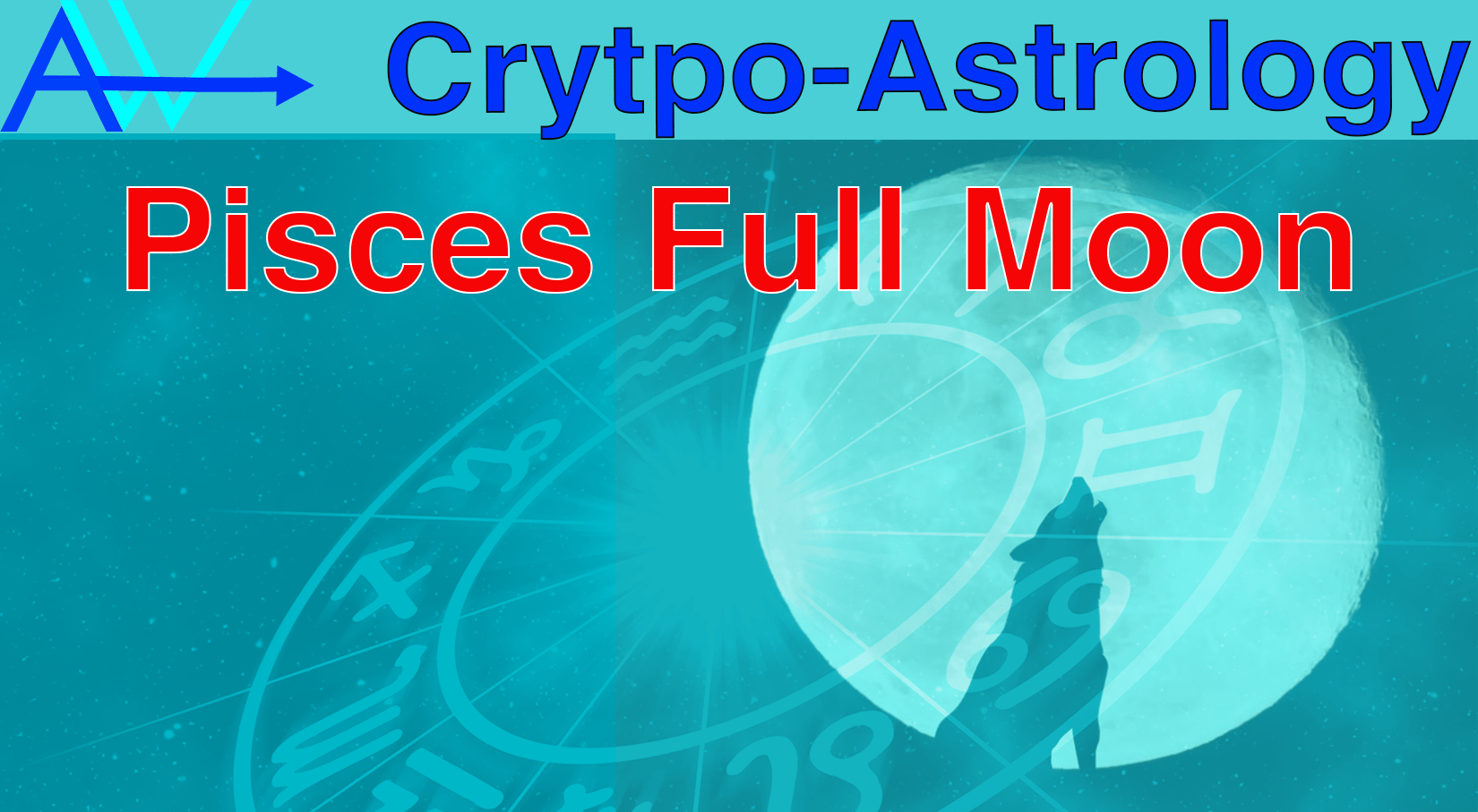 Pisces Full Moon – CryptoAstrology – Bitcoin Prediction<br><span style='color:#00adee;font-size:.8em'>CryptoAstrology Pisces Full Moon</span>