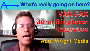 VAXX FACTS Vaccination Strategy with John Singleton