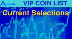 VIP Good CRYPTOS List<br><span style='color:#00adee;font-size:.8em'>13 High Multiple Coins, 7 Blue Chips and 4 to get away from</span>