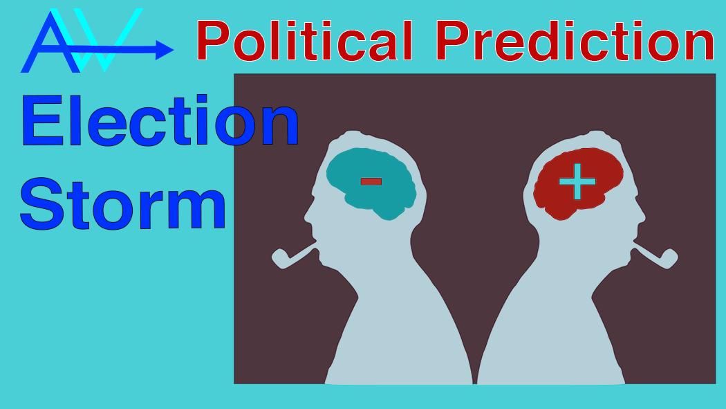 POLITICAL STORM – Election Prediction<br><span style='color:#00adee;font-size:.8em'>Election Prediction Political storm </span>