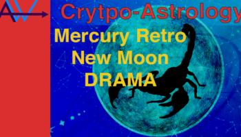 JUSTICE & FATE BTC – XRP – Mercury Retro / New Moon Libra- CryptoAstrologyMercury Retro New Moon Drama