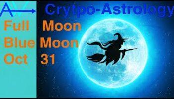 Taurus Full Moon, Blue Moon – CRYPTOASTROLOGY – Bitcoin Prediction 1& 2Blue Moon Full Moon