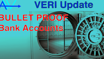 VERI Update – BULLET PROOF Bank AccountsVeri Update