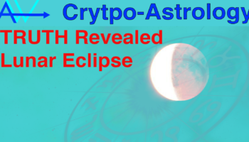 Lunar Eclipse – SECRETS UNVEILED – CryptoAstrologySecrets Unveiled Lunar Eclipse