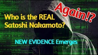 Satoshi Nakamoto – Who is he? Redux – The Drama Continues… will… it … ever… end?<br><span style='color:#00adee;font-size:.8em'>Satoshi Nakamoto Who is he? </span>