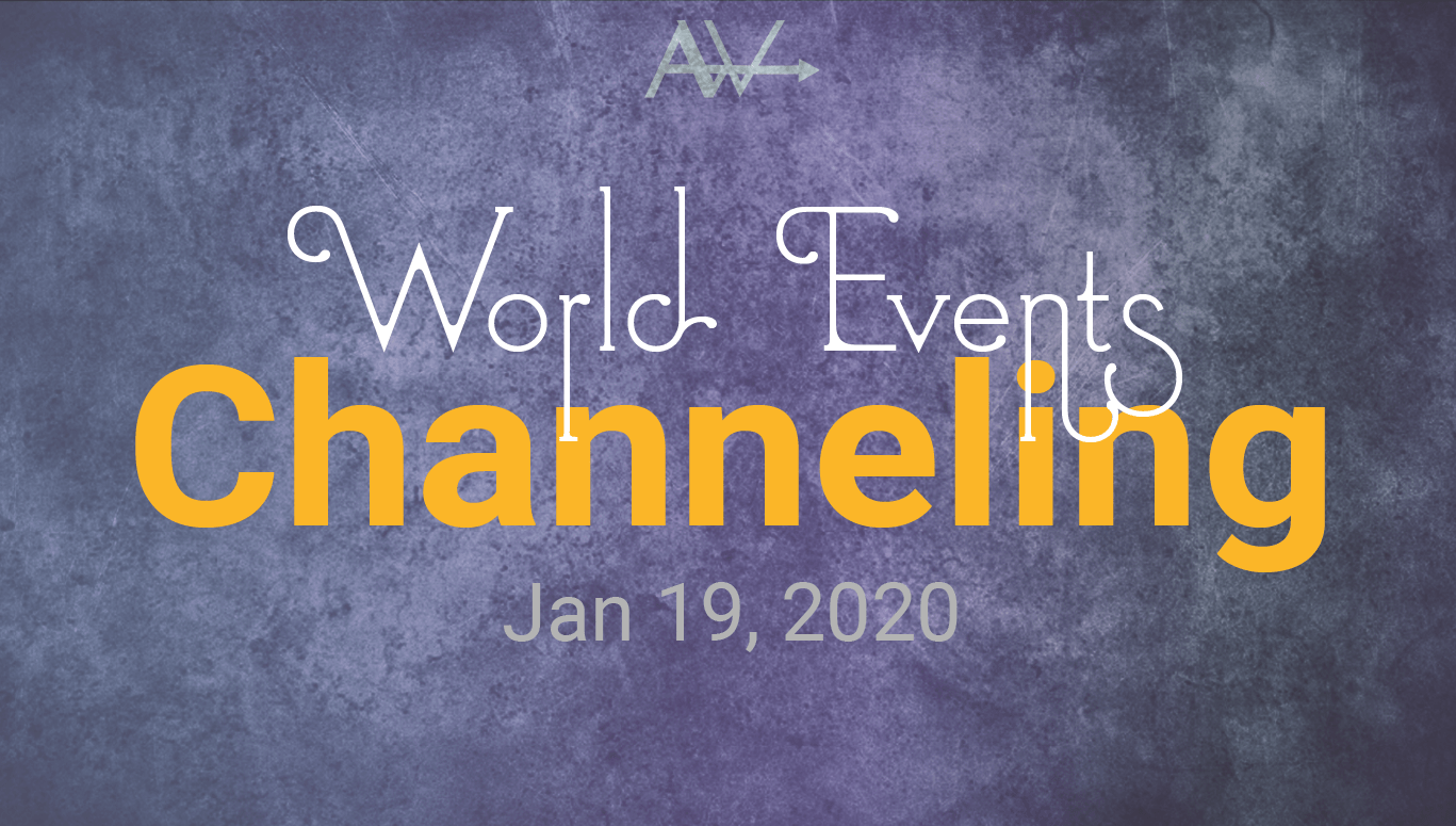 WORLD EVENTS CHANNELED JAN 29, 2021