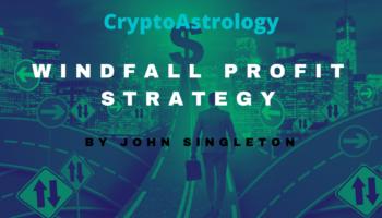 Windfall Profit Strategyan Article by John Singleton