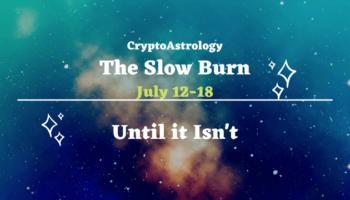 CryptoAstrology Horoscope July 12-18Weekly Horoscope Forecast