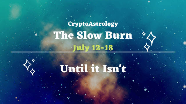 You are currently viewing CryptoAstrology Horoscope July 12-18<br><span style='color:#00adee;font-size:.8em'>Weekly Horoscope Forecast  </span>