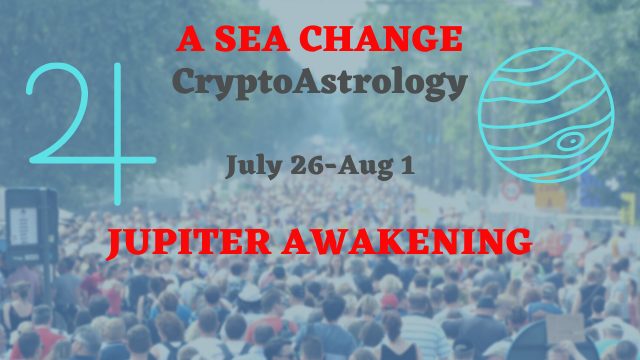 You are currently viewing Bitcoin Moves – Jupiter Changes – Woo Woo<br><span style='color:#00adee;font-size:.8em'>Weekly Horoscope Forecast  </span>