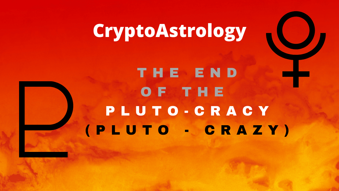 You are currently viewing The Pluto-cracy (Pluto-crazy) is OVER!