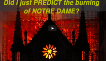 Did I just PREDICT the burning of NOTRE DAME!? (REPOST)Burning of Notre Dame