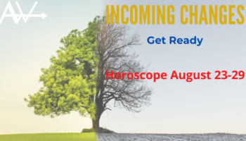 Get Prepared – Plans and ActionWeekly Horoscope Aug 23-29
