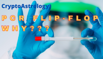 PCR TESTS ARE BAD NOW – WHY THE FLIP-FLOP??