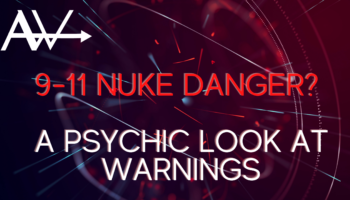 Nuke Danger? Or not?A Psychic Look at warnings