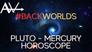 Backworlds Pluto MercuryWeekly Horoscope Oct 4 - Oct 10